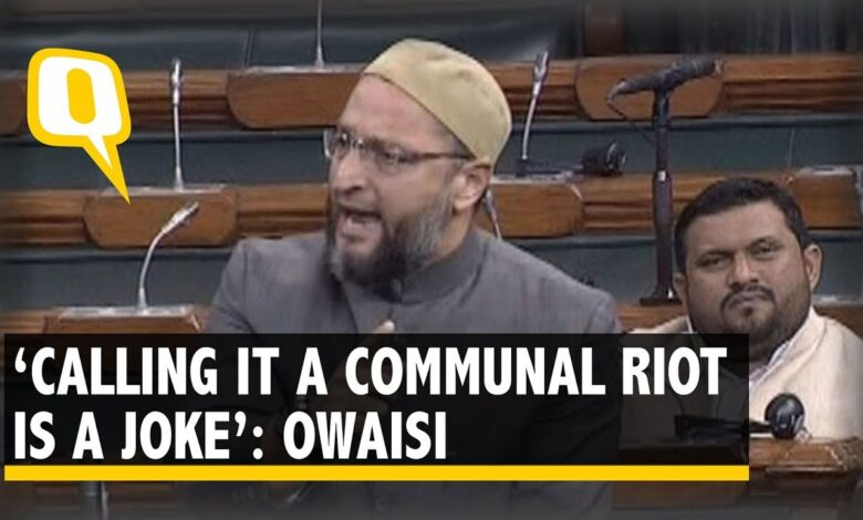 Photo of It's a Pogrom, Not Community Riot: Owaisi in Parliament